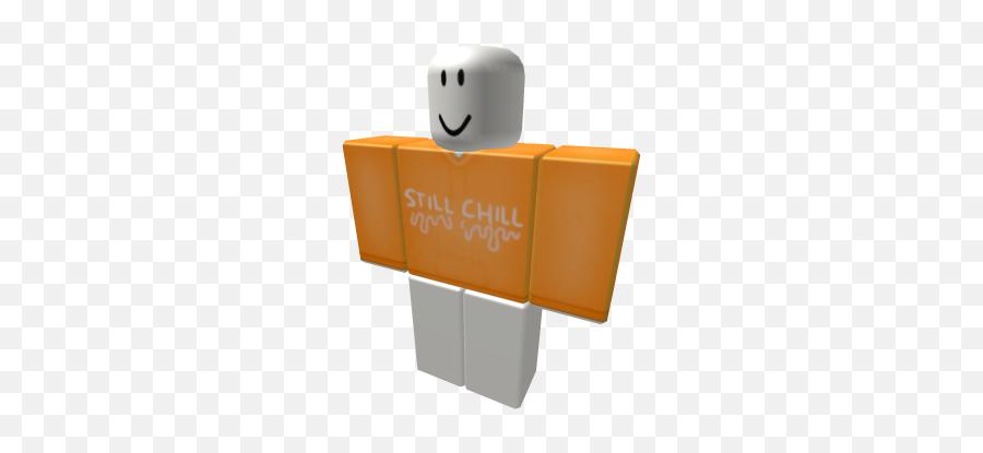 Orange Still Chill Hoodie - Roblox Glitch Shirt Emoji,Minion Emoji For Iphone