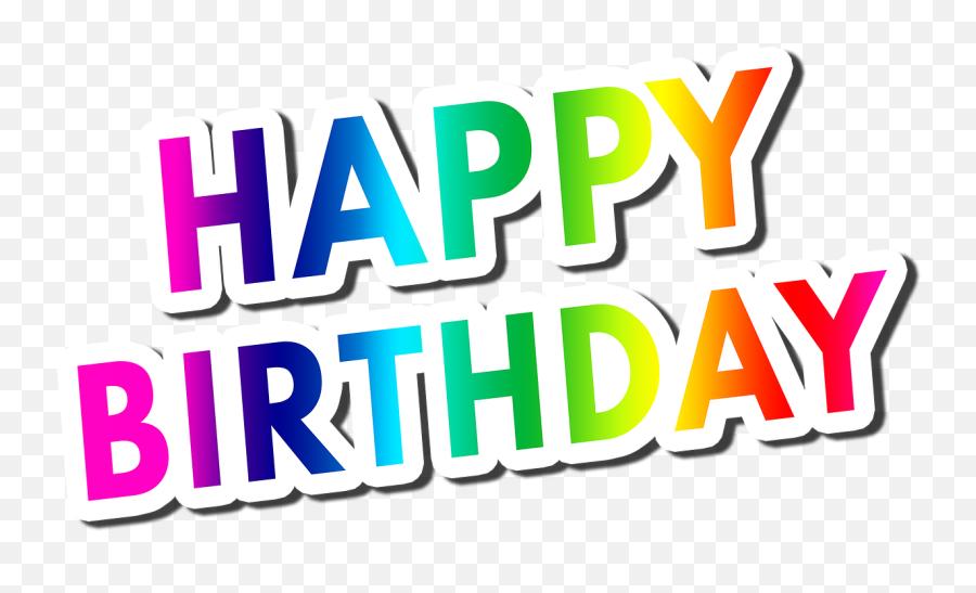 Birthday Happy Birthday Greeting Card Birthday Card Birthday - Happy Birthday Wishes Png Text Emoji