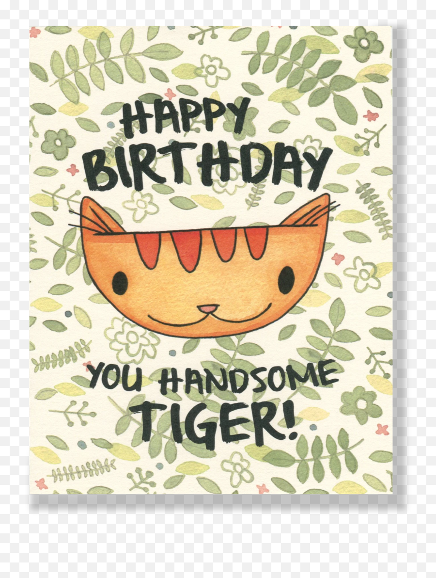 Jungle Cat Happy Birthday You Handsome Card - Happy Birthday To You Tiger Emoji