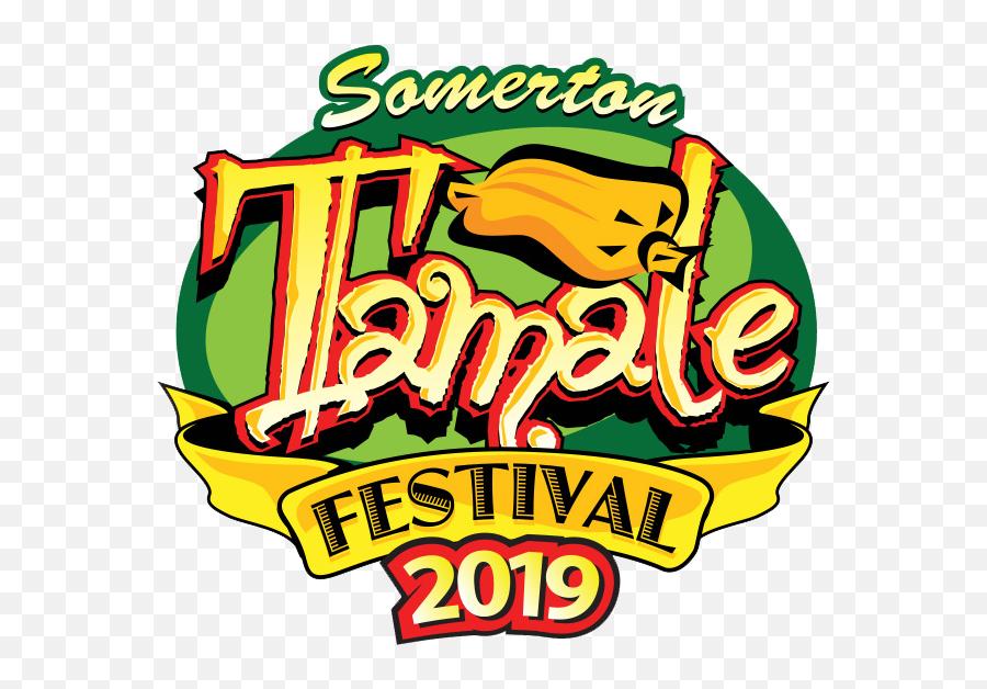 Annual Somerton Tamale Festival - Somerton Tamale Festival 2019 Emoji,Deep Fried Joy Emoji