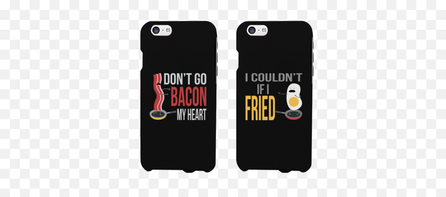 Dont Go Bacon My Heart I Couldnt If - Funny Matching Iphone Cases Emoji