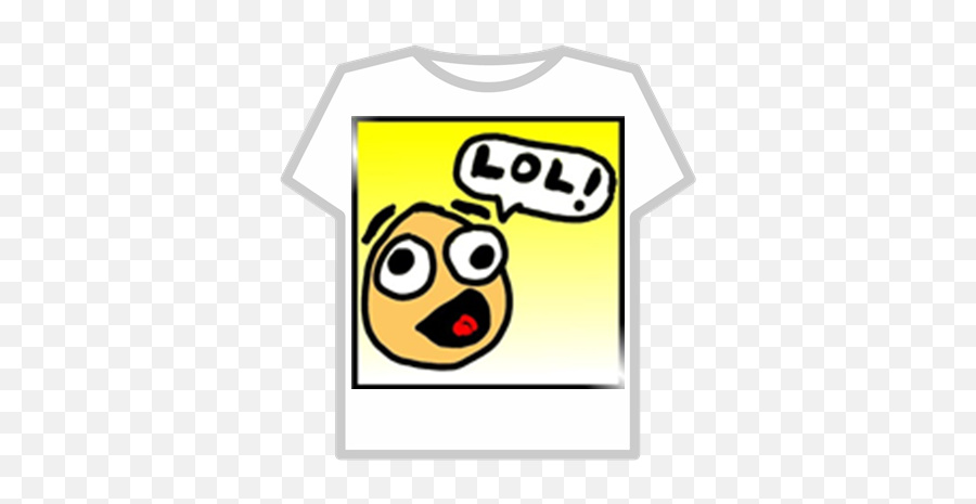 Ber Lol Word Bubble From Smiley - Denis Roblox Shirt Emoji